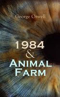 1984 & Animal Farm - George Orwell