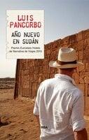Año Nuevo en Sudán - Luis Pancorbo