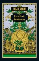 Escuela de Robinsones - Julio Verne