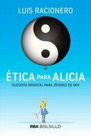 Ética para Alicia - Luis Racionero