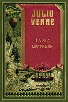 La isla misteriosa - Julio Verne