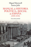Manual de Historia Política y Social de España (1808-2011) - Santos Juliá