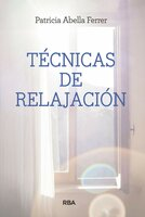 Técnicas de relajación para momentos difíciles - Patricia Tomoe