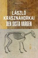 Den sista vargen - László Krasznahorkai