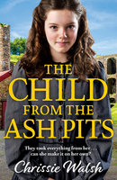 The Child from the Ash Pits - Chrissie Walsh