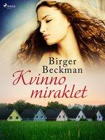 Kvinnomiraklet - Birger Beckman