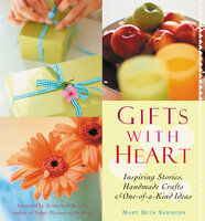 Gifts with Heart - Mary Beth Sammons