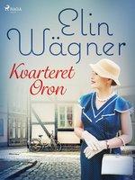 Kvarteret Oron - Elin Wägner