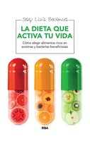 La dieta que activa tu vida - Dr. Josep Lluís Berdonces