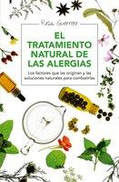 El tratamiento natural de las alergias - Rosa Guerrero