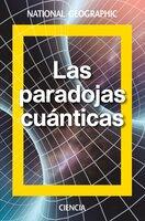Las paradojas cuánticas - David Blanco