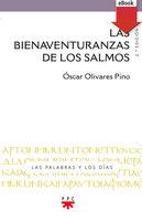 Las bienaventuranzas de los salmos - Óscar Argenis Olivares Pino
