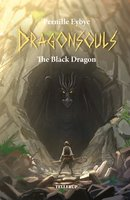 Dragon Souls #1: The Black Dragon - Pernille Eybye