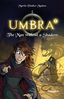 Umbra #1: The Man without a Shadow - Martin Vinther Madsen