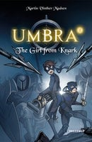 Umbra #2: The Girl from Knark - Martin Vinther Madsen