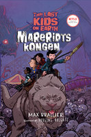 The Last Kids on Earth 3 - Mareridtskongen - Max Brallier