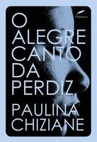 O alegre canto da perdiz - Paulina Chiziane