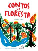 Contos da floresta - Yaguarê Yamã