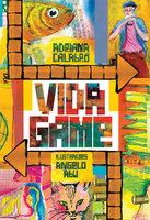 Vida Game - Adriana Calabró