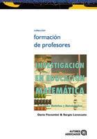 Investigación en educación matemática - Sergio Lorenzato, Dario Fiorentini