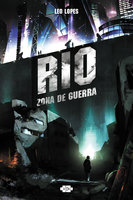RIO: Zona de Guerra (español) - Leo Lopes