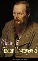 Colección de Fiódor Dostoyevski - Fiódor Dostoyevski