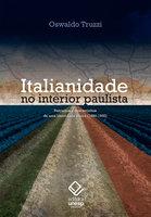 Italianidade no interior paulista - Oswaldo Truzzi