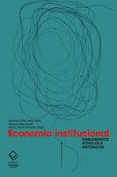 Economia institucional - Alexandre Ottoni Teatini Salles