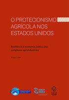 O protecionismo agrícola nos Estados Unidos - Tiago Lima da Silva