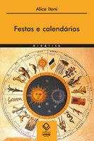 Festas e calendários - Alice Itani
