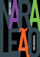Nara Leão: uma biografia - Sérgio Cabral