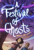 A Festival of Ghosts - William Alexander