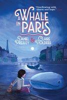 A Whale in Paris - Claire Polders, Daniel Presley