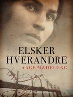 Elsker hverandre - Aage Madelung