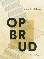 Opbrud - Aage Madelung