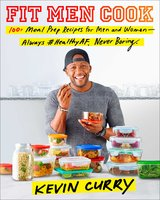 Fit Men Cook - Kevin Curry