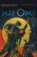 Jazz Owls - Margarita Engle