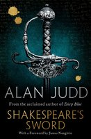 Shakespeare's Sword - Alan Judd