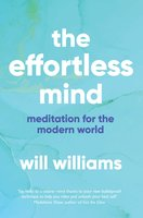 The Effortless Mind - Will Williams