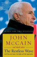 The Restless Wave - John McCain, Mark Salter