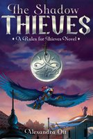 The Shadow Thieves - Alexandra Ott
