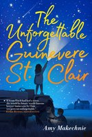 The Unforgettable Guinevere St. Clair - Amy Makechnie