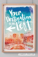 Your Destination Is on the Left - Lauren Spieller