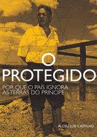 O protegido - Alceu Castilho