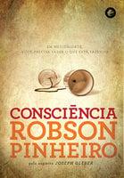 Consciência - Robson Pinheiro, Joseph Gleber