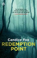 Redemption Point - Candice Fox