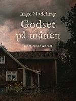 Godset på månen - Aage Madelung
