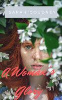 A Woman's Glory - Sarah Doudney