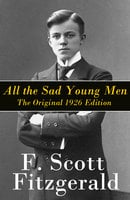 All the Sad Young Men - Francis Scott Fitzgerald