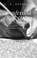Confession of Sin - C.H. Spurgeon